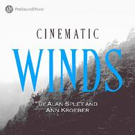 Cinematic Winds - By Alan Splet & Ann Kroeber