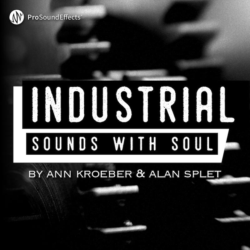 Industrial Sounds with Soul - By Ann Kroeber & Alan Splet
