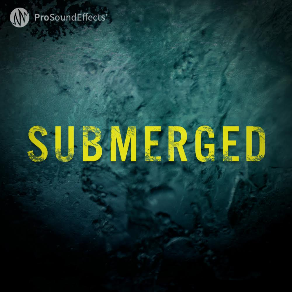 Submerged Sound Effects Library