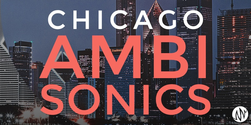 Chicago-Ambisonics_blog