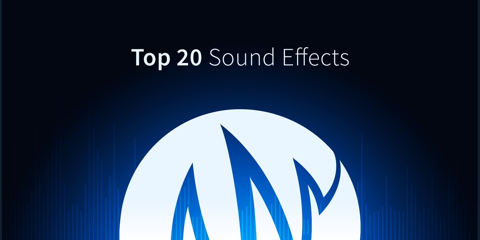 The 20 Most Popular Types of Sound Effects