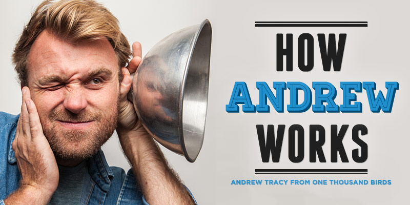 How-Andrew-Tracy-Works