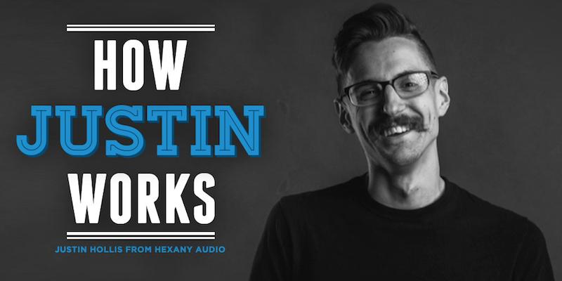 How-I-Work-Justin-Hollis