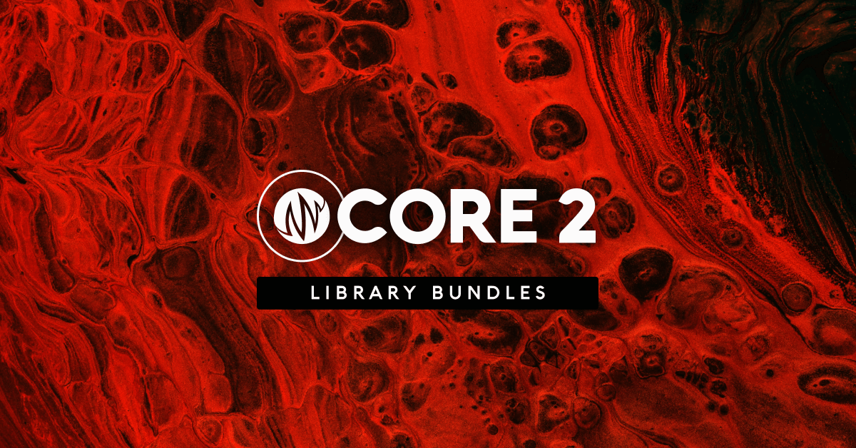 CORE 2 | Library Bundles