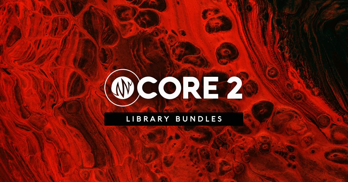 CORE 2 | Library Bundles