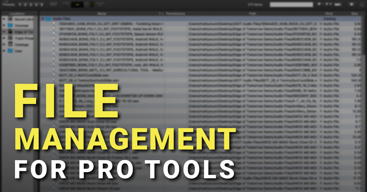 File Management for Pro Tools