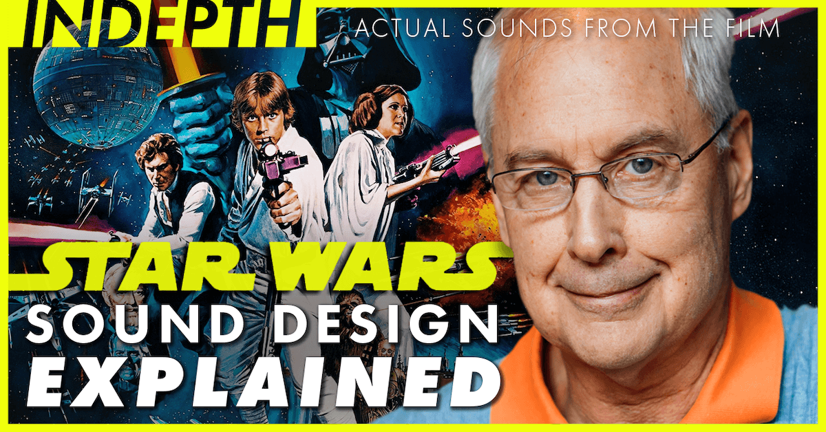 Star Wars Sound Design Explained