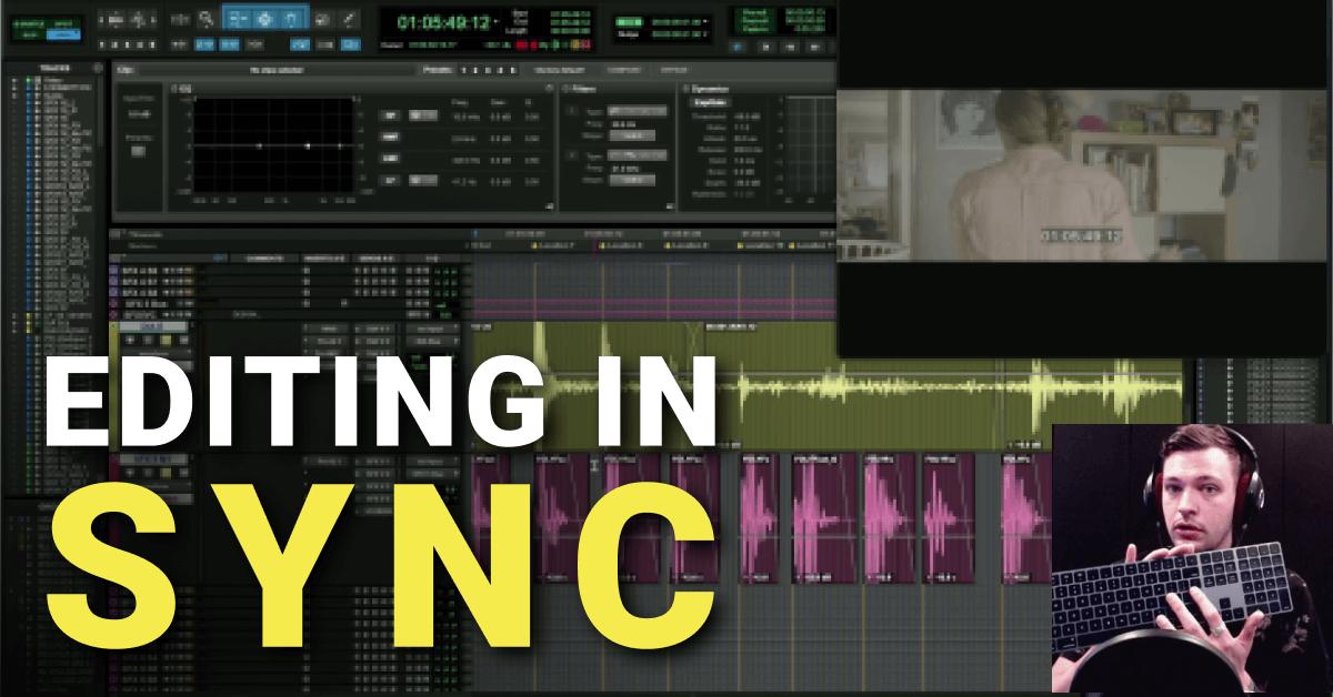 Editing in Sync