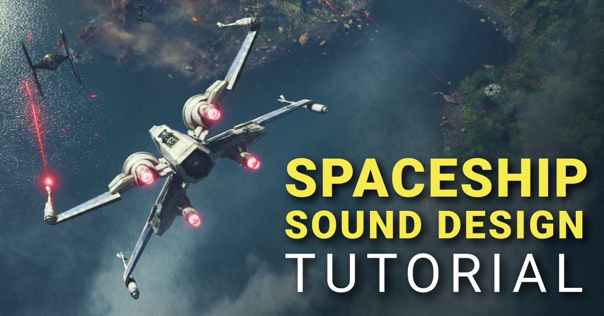 Spaceship Sound Design Tutorial